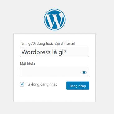 WordPress là gì? Vì sao nên dùng WordPress để làm website?